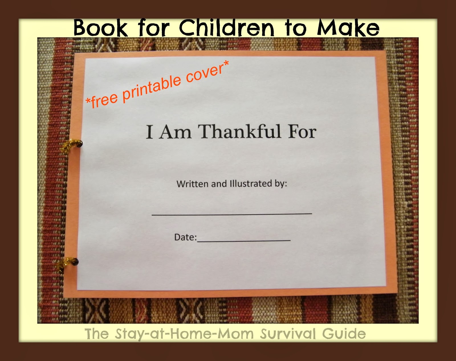 Book Cover Making Free : I am thankful book for children to make the stay at home