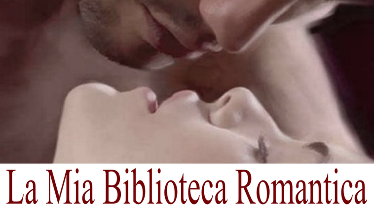 la mia biblioteca romantica