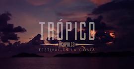Un adelanto del festival TRÓPICO 2014