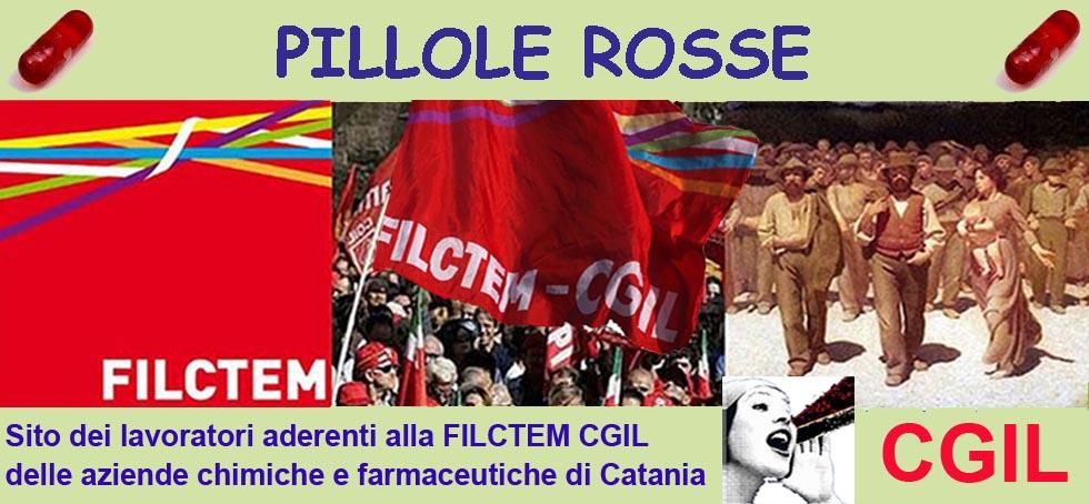 Pillole rosse - Filctem CGIL Catania: il blog dei lavoratori chimici e farmaceutici