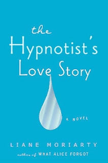 The Hypnotist's Love Story, stalking, Liane Moriarty, pregnancy