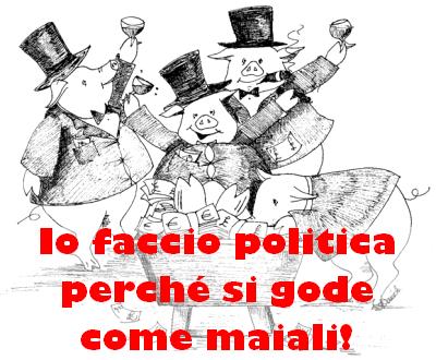 I maiali della politica