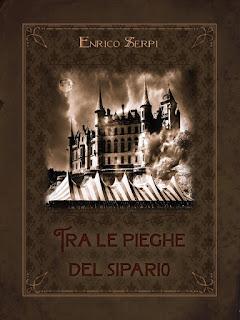 """""""Tra le pieghe del sipario"""", un racconto di Enrico Serpi."""