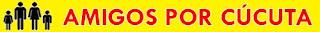 Hola! Bienvenidos a la nueva Organización No Gubernamental para el Desarrollo Humano AMIGOS POR CÚCUTA. Visítenos en amigosporcucuta.blogspot.com Sea patrocinador de nuestra obra social sin fronteras