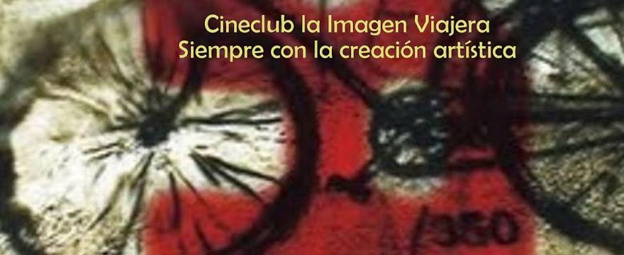 Cineclub La Imagen Viajera