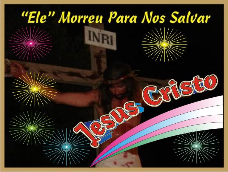Ele Morreu Para Nos Salvar Jesus Cristo