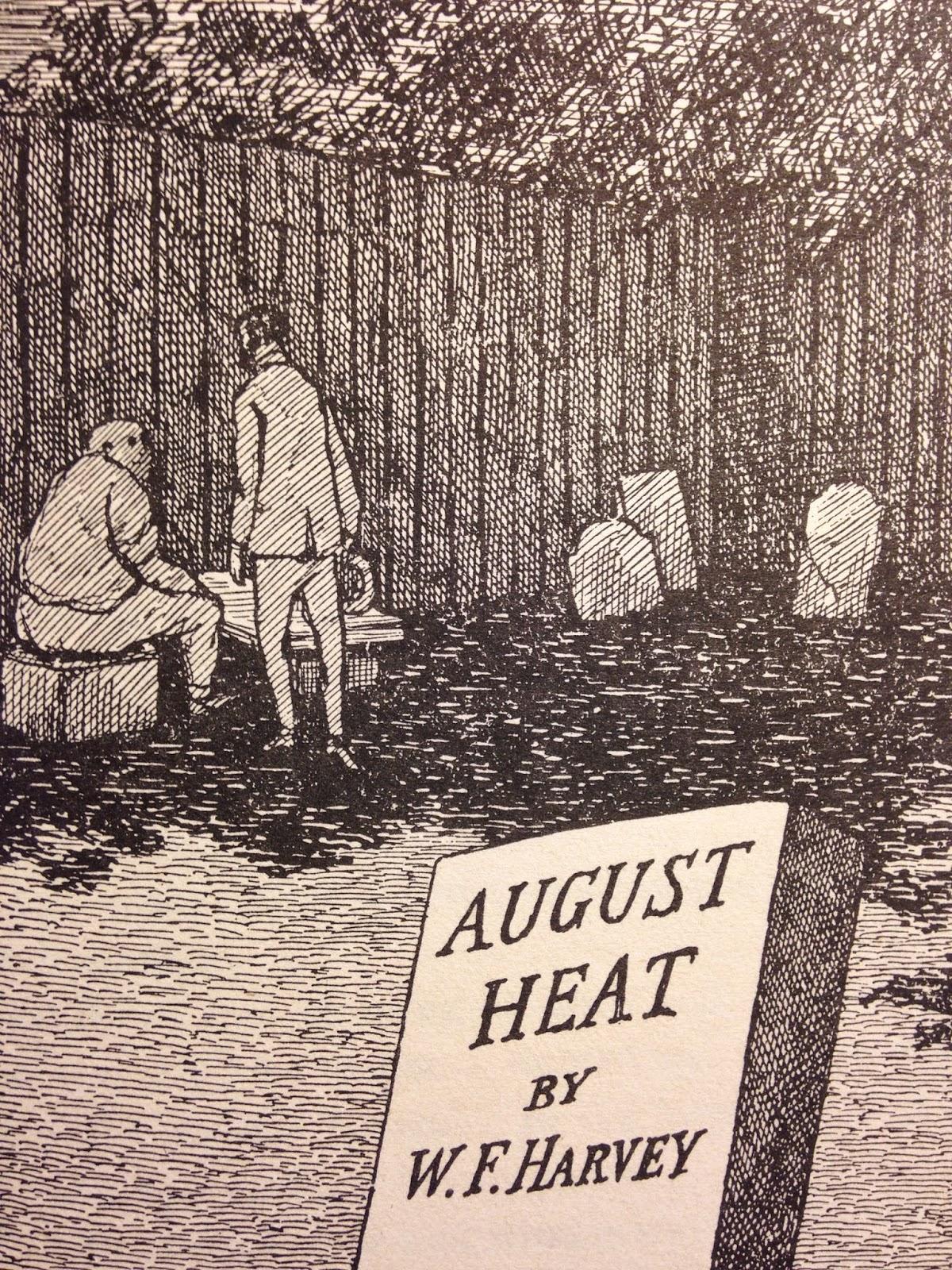 august heat wf harvey