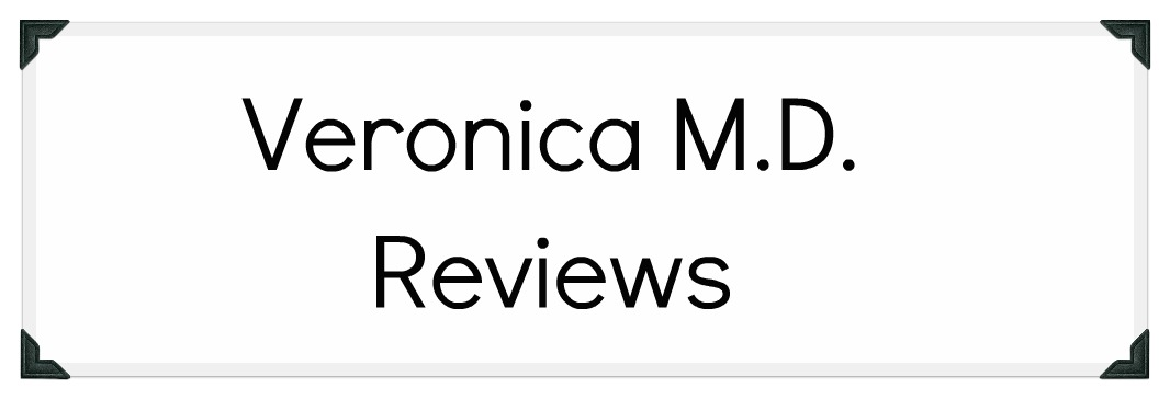 Veronica M.D. Reviews