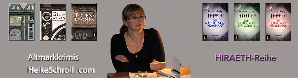 Bücher von Heike Schroll - Judith Brunner Romane - HIRAETH-Reihe