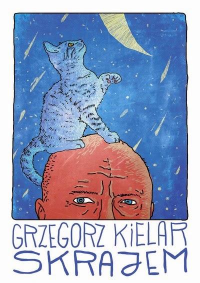 """Grzegorz Kielar - """"Skrajem"""""""