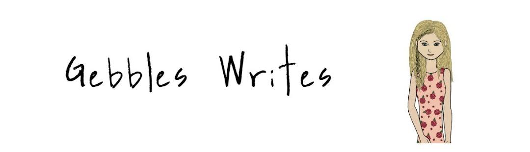 Gebbles Writes
