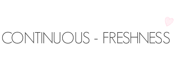 Continuous - Freshness