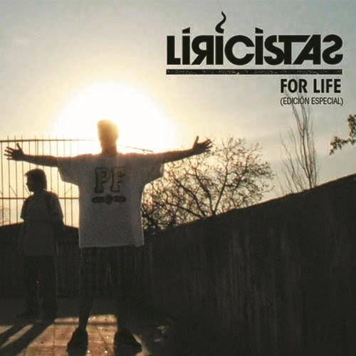 Liricistas - For Life (Edición Especial) (2012)