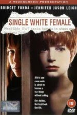 Watch Single White Female 1992 Megavideo Movie Online