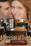 A Decision of Trust
