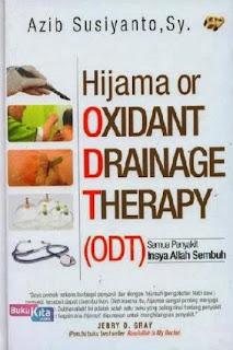 http://www.bukukita.com/Kesehatan-dan-Lingkungan/Penyembuhan-Alternatif/118421-Hijama-or-Oxidant-Drainage-Therapy-%28ODT%29-:-Semua-Penyakit-Insya-Allah-Sembuh.html