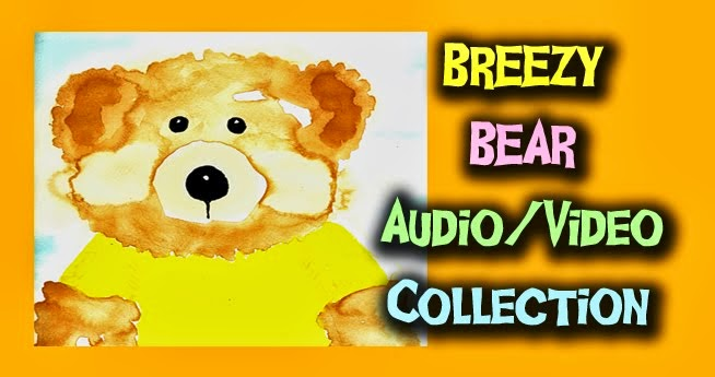 Breezy Bear Audio/Video Collection