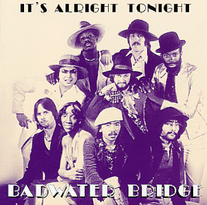 BADWATER BRIDGE IT'S ALRIGHT TONIGHT 1978