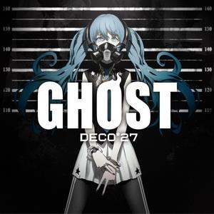 [Album] DECO*27 – GHOST (2016.09.28/MP3+Flac/RAR)
