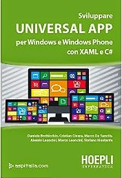 Sviluppare universal app per Windows e Windows Phone con XAML e C#