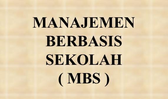 7 Manajemen Berbasis Sekolah Wajib yang diketahui SD SMP SMA SMK MA 2016