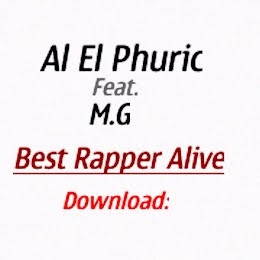 Al El Phuric feat M.G- Best Rapper Alive