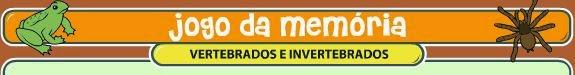 http://www.smartkids.com.br/jogos-educativos/memoria-vertebrados-e-invertebrados.html