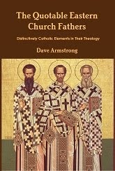 NEW BOOK (7-8-13): <em>Quotable Eastern Church Fathers: Distinctively Catholic Elements ...</em>