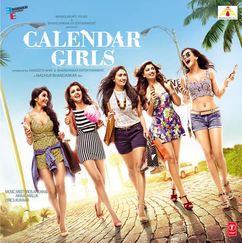 Calendar Girls All Songs Lyrics And Videos - 2015 Hindi Movie