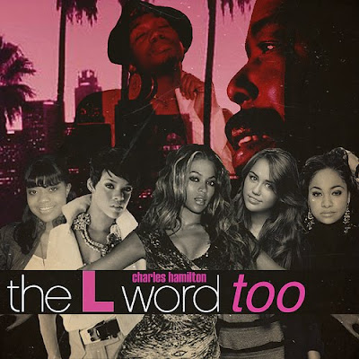 Charles_Hamilton-The_L_Word_Too-(Bootleg)-2011