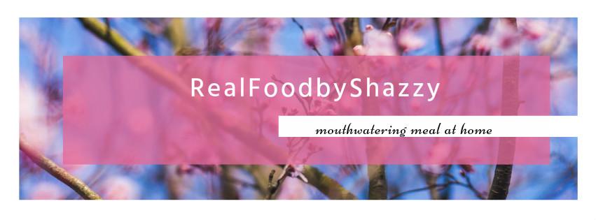 RealfoodbyShazzy