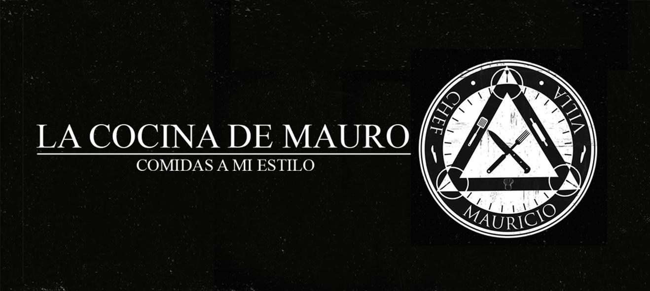 LA COCINA DE MAURO, COMIDAS A MI ESTILO