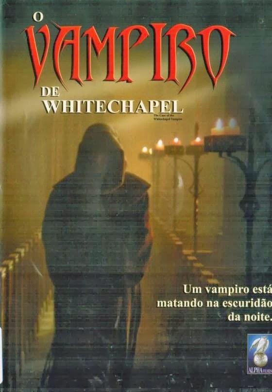 O Vampiro de Whitechapel – Dublado
