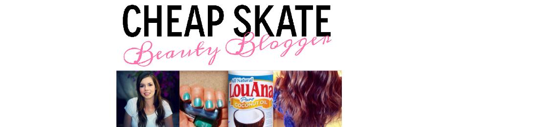 CheapSkateBeautyBlogger