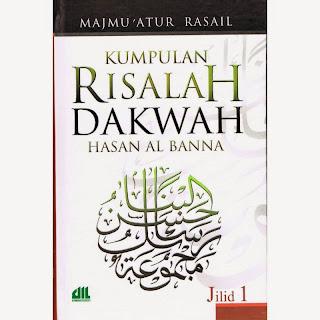 Jual Buku Dakwah Tarbiyah | Risalah Dakwah Hasan Al-Banna Jilid 1