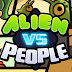 Alien Vs People Apk Full v1.0 [Mod Money] Download Modded