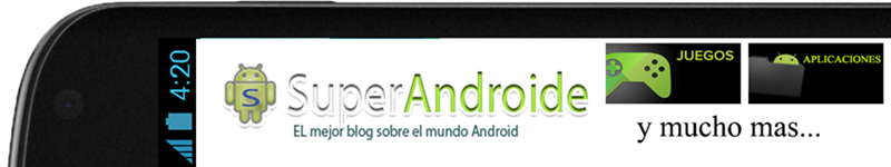 SuperAndroide | Descargas para Android