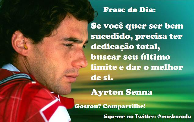 Frases de Pensamentos Ayrton Senna | Mensagens e Poemas
