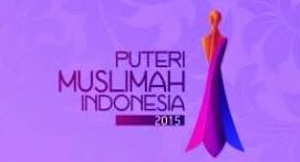 Nama 25 besar Puteri muslimah 2015 Akan Di gelar pada 13 mei 2015