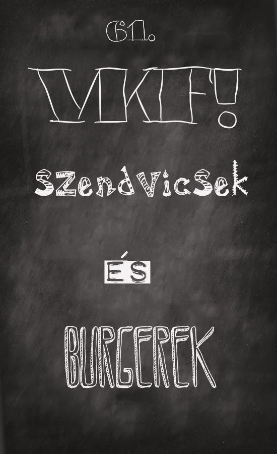 http://katucikonyha.blogspot.hu/2014/02/61-vkf-osszefoglalo-szendvicsek-es.html