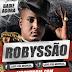 Bailão Do Robyssão - CD Ao Vivo Em Santa Luz - BA 21/07/2014
