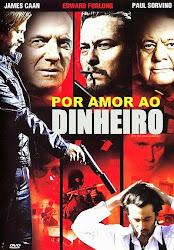 Baixar Filme Por Amor ao Dinheiro (Dual Audio)