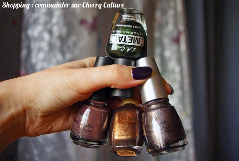 Acheter sur Cherry Culture : haul et conseils, vernis China Glaze Milani L.A. Girl