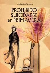 Prohibido suicidarse en primavera
