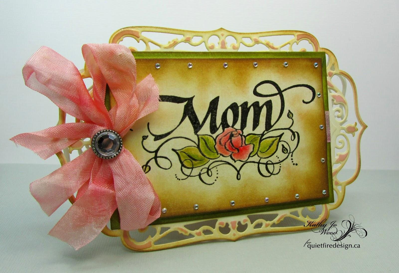 Quietfire, Mom Floral Ornament, Keep Calm & Call Mom, Spellbinders, Kathy Jo Wood, shaped card