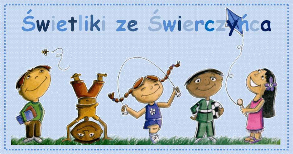 Blog świetlicy Gminnej Szkoły Podstawowej w Świerczyńcu