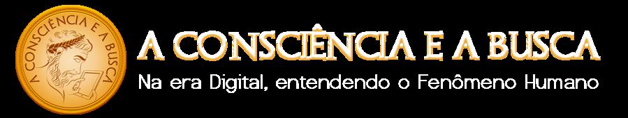A Consciência e a Busca