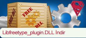 Libfreetype_plugin.dll Hatası çözümü.