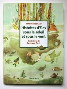 """""""Histoires d'îles sous le soleil et sous le vent"""""""