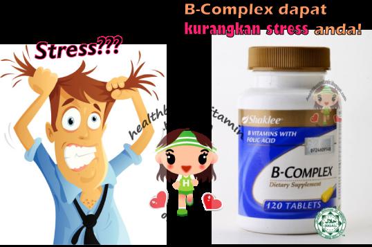 B-Complex shaklee kurangkan stress